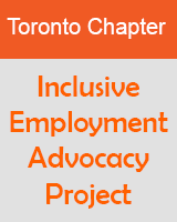 Toronto Chapter - Inclusive Employment Advocacy Project